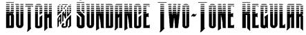 Butch & Sundance Two-Tone Regular Font