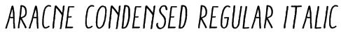 Aracne Condensed Regular Italic Font