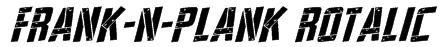 Frank-n-Plank Rotalic Font
