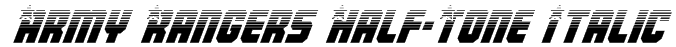 Army Rangers Half-Tone Italic Font