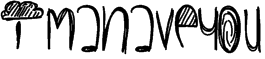 ImaHaveYou Font