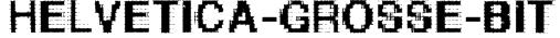 Helvetica-grosse-bit Font