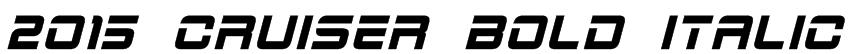 2015 Cruiser Bold Italic Font