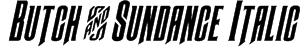 Butch & Sundance Italic Font
