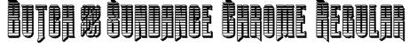 Butch & Sundance Chrome Regular Font