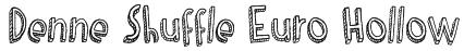 Denne Shuffle Euro Hollow Font