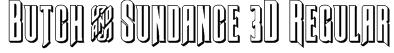 Butch & Sundance 3D Regular Font