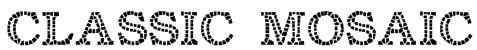 Classic Mosaic Font