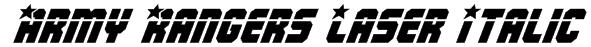 Army Rangers Laser Italic Font