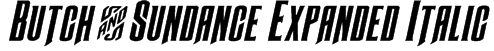 Butch & Sundance Expanded Italic Font