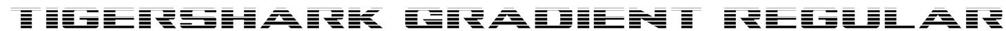 Tigershark Gradient Regular Font