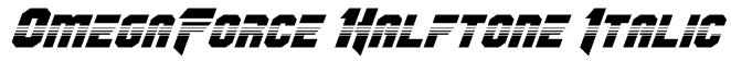 OmegaForce Halftone Italic Font