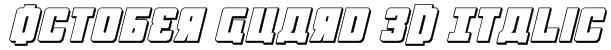 October Guard 3D Italic Font