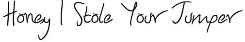 Honey I Stole Your Jumper Font