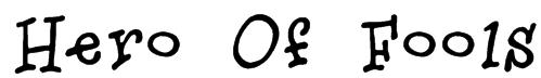 Hero Of Fools Font