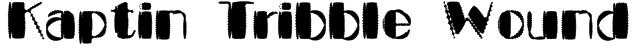 Kaptin Tribble Wound Font