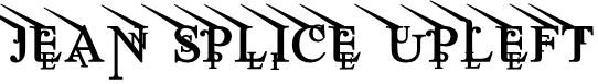 Jean Splice UpLeft Font