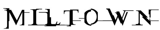 Miltown Font