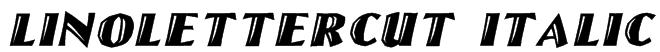 LinoLetterCut Italic Font