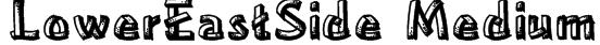 LowerEastSide Medium Font