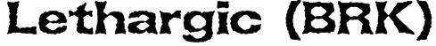Lethargic (BRK) Font
