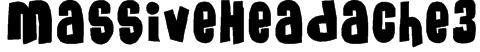 MassiveHeadache3 Font