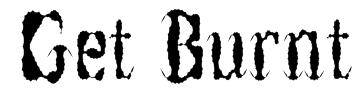 Get Burnt Font