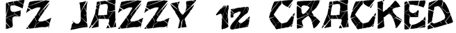 FZ JAZZY 12 CRACKED Font