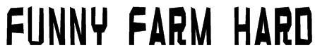 Funny farm hard Font