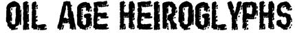 Oil Age Heiroglyphs Font