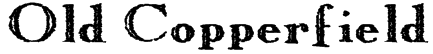 Old Copperfield Font
