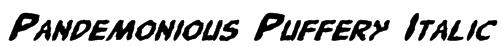 Pandemonious Puffery Italic Font