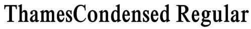ThamesCondensed Regular Font