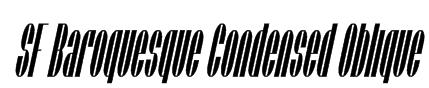 SF Baroquesque Condensed Oblique Font