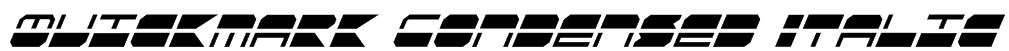 Quickmark Condensed Italic Font