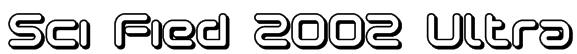 Sci Fied 2002 Ultra Font