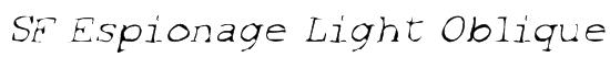 SF Espionage Light Oblique Font