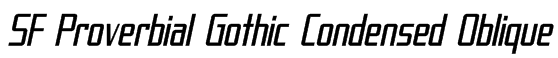 SF Proverbial Gothic Condensed Oblique Font