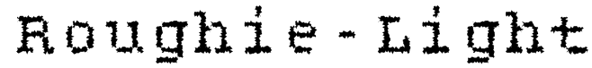 Roughie-Light Font