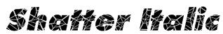 Shatter Italic Font