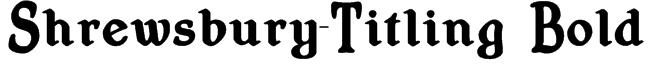 Shrewsbury-Titling Bold Font