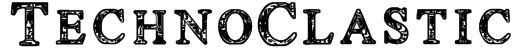 TechnoClastic Font