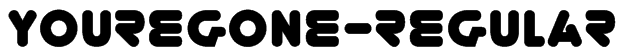 YoureGone-Regular Font