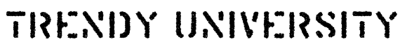 Trendy University Font