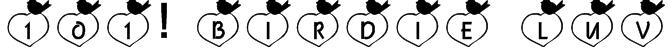 101! Birdie LuV Font