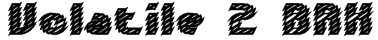Volatile 2 BRK Font