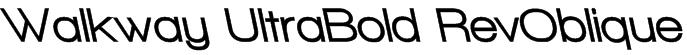 Walkway UltraBold RevOblique Font