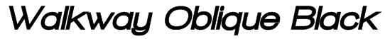 Walkway Oblique Black Font