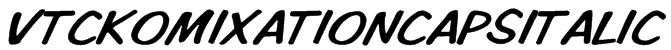 VTCKomixationCapsItalic Font