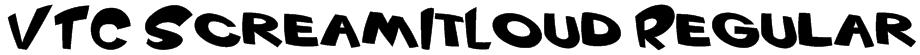 VTC ScreamItLoud Regular Font